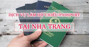 DỊCH VỤ LÀM HỘ CHIẾU PASSPORT NHANH TẠI NHA TRANG