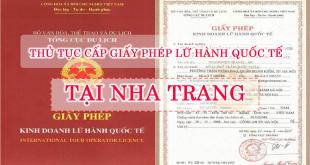 Thủ tục cấp giấy phép lữ hành quốc tế tại Nha Trang, Khánh Hòa