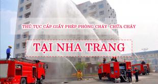 Thủ tục cấp giấy phép phòng cháy, chữa cháy tại Nha Trang