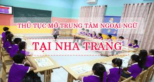 Thủ tục mở trung tâm ngoại ngữ tại Nha Trang Khánh Hòa